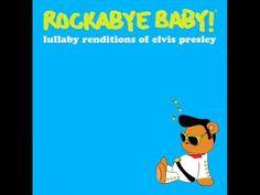 Suspicious Minds - Lullaby Renditions of Elvis Presley - Rockabye Baby!
