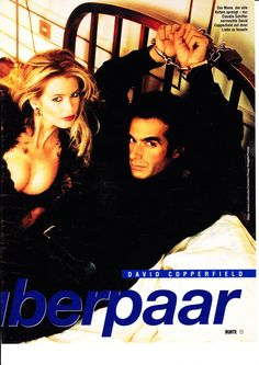 Claudia Schiffer and David Copperfield. Magicians are often handlers.