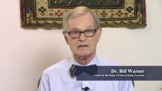 Bill Warner PhD: All Muslims share the Same Islam