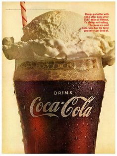 Recently we had posted article about vintage Pepsi Cola advertising. Most of us are well aware about the Cola War. So we thought it would be a great idea to share some of vintage Coca Cola ads also… Coca Cola Vintage, Coca Cola Ad, Always Coca Cola, Pepsi, Coke Ad, Coke Float, Rootbeer Float, Dessert Crepes, Sodas