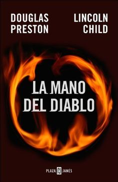 La mano del diablo de Douglas Preston y Lincoln Child