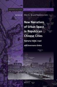 New narratives of urban space in Republican Chinese cities http://encore.fama.us.es/iii/encore/record/C__Rb2664385?lang=spi