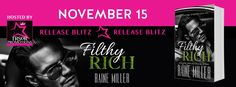Reading Keeps Me Sane Book Blog: RELEASE BLITZ: Filthy Rich by Raine Miller