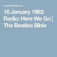16 January 1963: Radio: Here We Go | The Beatles Bible