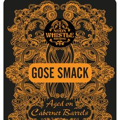 Create a BEER label for a Gose Ale aged on Cabernet BBLS for a one time release by AmHa