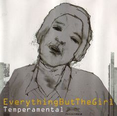 Everything But The Girl - Temperamental (1999)