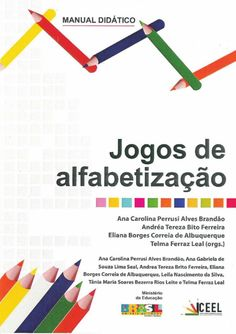 Jogos de-alfabetizacao Bilingual Centers, Learn Brazilian Portuguese, Portuguese Lessons, Graduation Post, Fairy Tales For Kids, Phonemic Awareness, Letters And Numbers, Speech And Language, Learn English