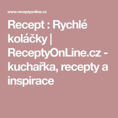 Recept : Rychlé koláčky | ReceptyOnLine.cz - kuchařka, recepty a inspirace Diet, Syrup