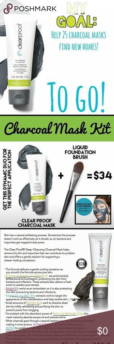 Mary Kay Charcoal mask! Help me reach my goal by May 24th! This is our brand new charcoal mask and it is going quick! Get it before it's sold out! This mask is absolutely amazing Clean and protect your skin while looking fresh and feeling great! Get the mask alone for $24 or get the perfect application with the liquid foundation brush for only $10 more! What's there to be afraid of with our love it or money back guarantee! Mary Kay Other