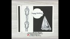 Sailing Home Happy Birthday - YouTube Masculine Birthday Cards, Big Shot, Card Stock, Sailing, Happy Birthday, Stamp, Make It Yourself, Stitch, Videos
