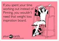 LOL! Sometimes I spend too much time researching exercise or healthy eating issues, time I could spend taking a run on the treadmill!