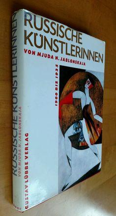 Russian women artists Avant-garde Russische Kunstlerinnen in German 1990