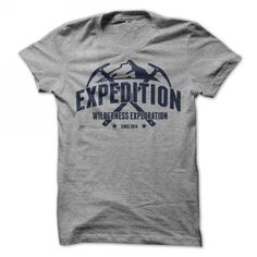 Expedtion - Wilderness Exploration Shirt T-Shirts, Hoodies (19$ ==► Order Here!)
