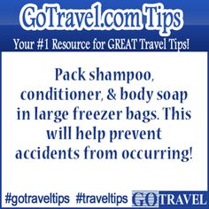Pack shampoo, conditioner, & body soap in large freezer bags. This will help prevent accidents from occurring!  #Travel #TravelTips