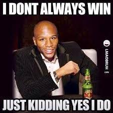 Floyd Mayweather....