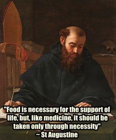 St Augustine on eating www.religiousbookshelf.org