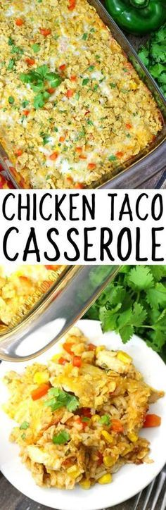 love that you don't have to precook the rice! CHICKEN TACO CASSEROLE #tacocasserole #casserole #mexicancasserole #tacos