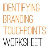 5 Branding Opportunities to Boost Your Sales + Touchpoints_Worksheet_Button