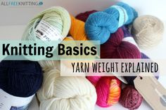 Not sure what's up with all the different sizes of yarn?  Let us clear the air.