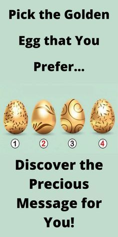 This specific alchemy always contains a message, and that is what we are going to discover together in this specific test. A helpful tip for life in general, a precious suggestion to completely understand one's own potential as well as to have the ability to express it without any obstacle. Choose 1 of these wonderful eggs and read your specific message! #golden #egg #personality #tip #spirituality True Colors Personality, Describe Your Personality, Life Choices Quotes, Chinese Face Reading, Mind Test, Interesting Facts About Yourself, Path Quotes, Soulmate Signs, Know Your Future