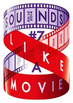 Sounds Like A Movie #7 - Grafik: Felix Pfäffli _ #Poster #Affiche #GraphicDesign #SüdPol