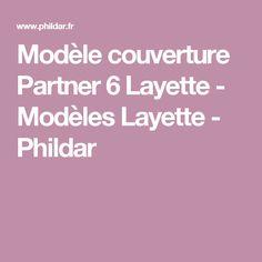 Modèle couverture Partner 6 Layette - Modèles Layette - Phildar