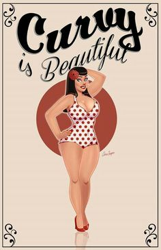 Pin up girl  ladies / women bbw / nice curves..cute / love / sexy Ladies / woman fashion styles. Super love it!! Awesome! Art artistically done