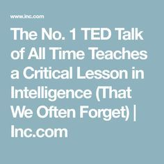 The No. 1 TED Talk of All Time Teaches a Remarkably Important Lesson in Intelligence - Ideen finanzieren Ted Talks, Life Advice, Good Advice, Good To Know, Feel Good, Science Education, Physical Education, Budget Planer, Emotional Intelligence