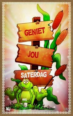 Saterdag Me Quotes, Qoutes, Goeie More, Weekend Quotes, Good Morning Wishes, Afrikaans, Happy Saturday, Cute Cards, Bowser