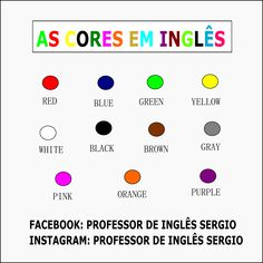 As cores em inglês Red Blue Green, Orange And Purple, Brown And Grey, Professor, 1, English Activities For Kids, English Lessons For Kids, English Language, Kid Activities
