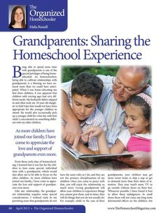 Grandparents: Sharing the Homeschool Experience The Old Schoolhouse Magazine - April 2013 - Page 60-61