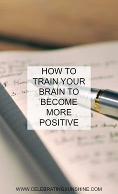Training your brain to regularly focus on the positive part of your everyday life is going to help you be more present and move forward with more clarity and comfort.