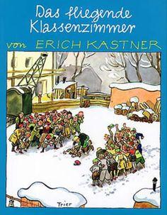 Das fliegende Klassenzimmer : ein Roman für Kinder by Erich Kästner   LibraryThing