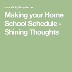 Making your Home School Schedule - Shining Thoughts
