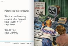 "Peter sees the computer.  ""But the machine only creates what humans have taught…"