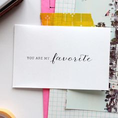 You Are My Favorite | Rubber Stamp | @Ann Flanigan Flanigan Flanigan-Marie…