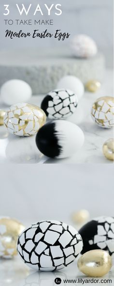 Here's 3 ways you can make amazing modern Easter eggs.