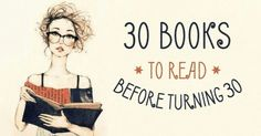 30 superb books you should read before turning 30 Reading Lists, Book Lists, Reading Skills, Good Books, Books To Read, Amazing Books, Hundred Years Of Solitude, Books Everyone Should Read, Turning 30