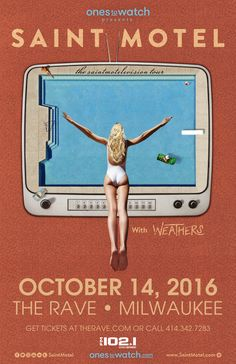 FM 102/1 presents SAINT MOTEL  with TBA, Weathers  Friday, October 14, 2016 at 8pm  (doors scheduled to open at 7pm)  The Rave/Eagles Club - Milwaukee WI  All Ages to enter / 21+ to drink