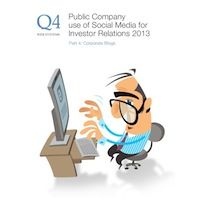 New Q4 Whitepaper Public Company Use of Social Media for Investor Relations: Part 4 Corporate Blogs