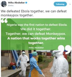 If sharing valuable information about a dangerous viral disease to save lives is politics, then let?s play more - Atiku replies fan