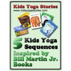 Kids Yoga and Books: Bill Martin Junior   Kids Yoga StoriesKids Yoga Stories
