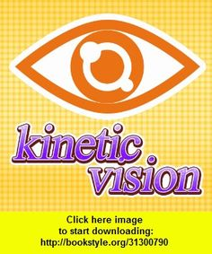 Do you have a good kinetic vision?, iphone, ipad, ipod touch, itouch, itunes, appstore, torrent, downloads, rapidshare, megaupload, fileserve