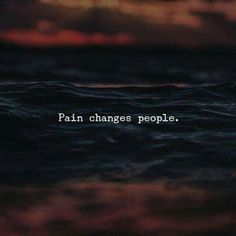 Pain changes people … Someone asked me: Why are you taking the hard path? I… – Poetische sprüche – notes Reality Quotes, Mood Quotes, Positive Quotes, Motivational Quotes, Inspirational Quotes, Wisdom Quotes, Life Quotes, Pain Quotes, Poetry Quotes