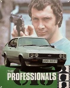 'The Professionals' originally ran from 1977 to starring Martin Shaw as Raymond Doyle, Gordon Jackson as George Cowley, and Lewis Collins as William Andrew Philip Bodie. British Drama Series, British Actors, Great Tv Shows, Old Tv Shows, Old Classic Cars, Classic Tv, The Professionals Tv Series, Detective, Ford Capri
