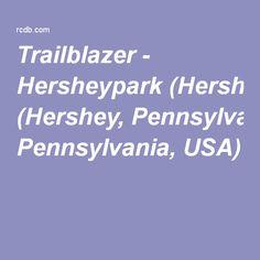 Trailblazer - Hersheypark (Hershey, Pennsylvania, USA)