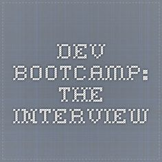 Dev Bootcamp: The interview