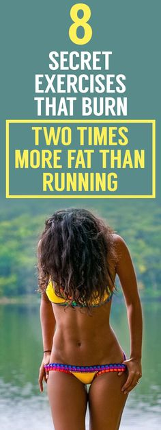 8 secret exercises that burn two times more fat than running