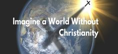 By Don Boys, Ph.D.  A secret unknown to most people is the massive difference in true Christianity, nominal Christianity, and false Christianity. Christianity has made an impact on the world that even most educated people don't comprehend. However, much of the bad fruit from nominal and false Chri