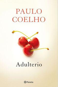"""Si no has amado no has vivido... ¡Ya tenemos lo nuevo de Paulo Coelho: """"Adulterio""""! También en #Ebook: http://www.casadellibro.com/ebook-adulterio-ebook/9788408132585/2359137"""